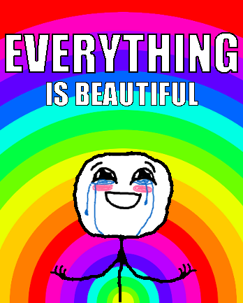 everything_is_beatiful.png